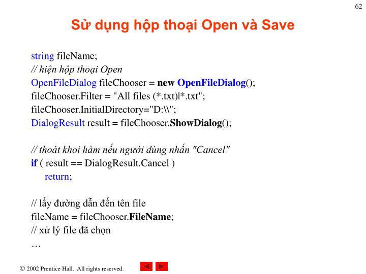 Sử dụng hộp thoại Open và Save