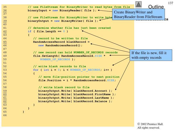 Create BinaryWriter and BinaryReader from FileStream