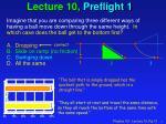 lecture 10 preflight 1