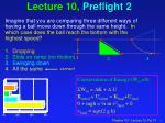 lecture 10 preflight 2