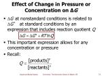 effect of change in pressure or concentration on g