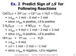 ex 2 predict sign of s for following reactions