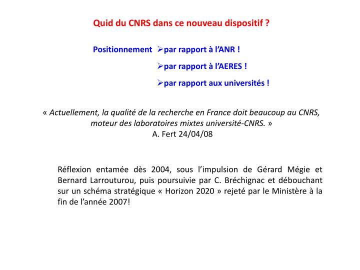 Quid du CNRS dans ce nouveau dispositif ?