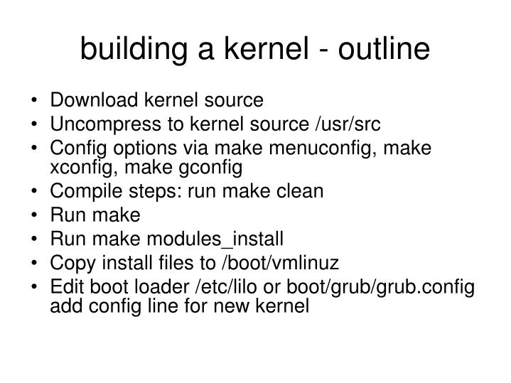 building a kernel - outline