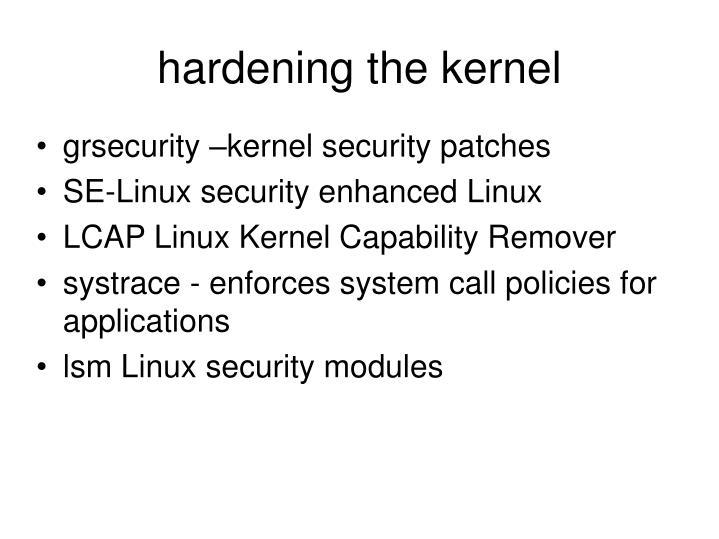 hardening the kernel
