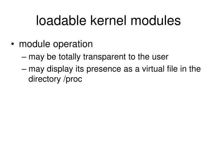 loadable kernel modules