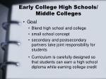 early college high schools middle colleges