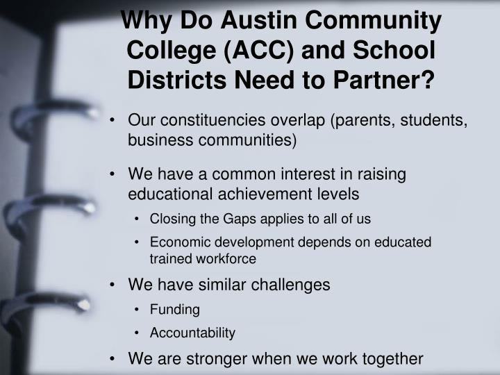 Why Do Austin Community College (ACC) and School Districts Need to Partner?