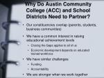 why do austin community college acc and school districts need to partner