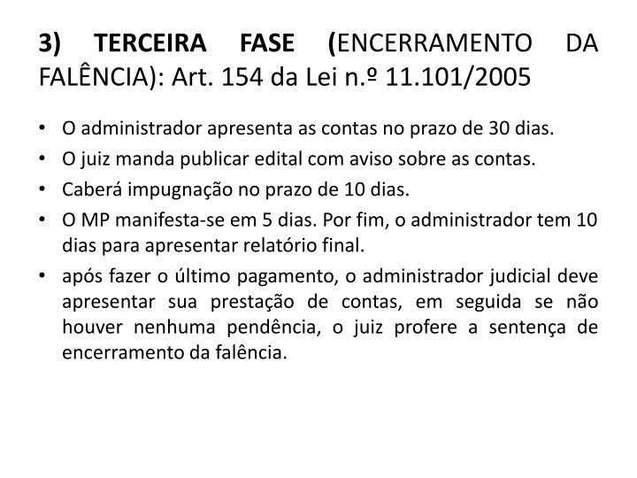 3) TERCEIRA FASE (