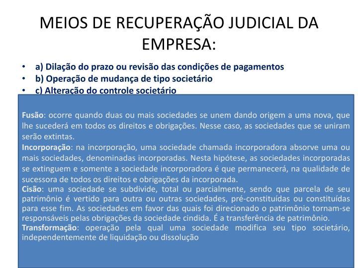 MEIOS DE RECUPERAÇÃO JUDICIAL DA EMPRESA: