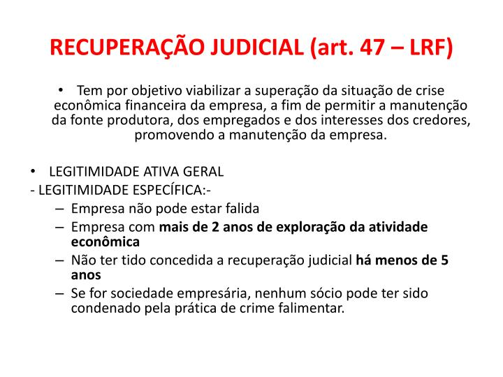 RECUPERAÇÃO JUDICIAL (art. 47 – LRF)