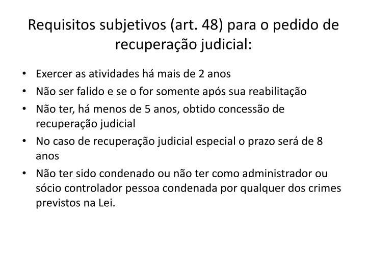 Requisitos subjetivos (art. 48) para o pedido de recuperação judicial: