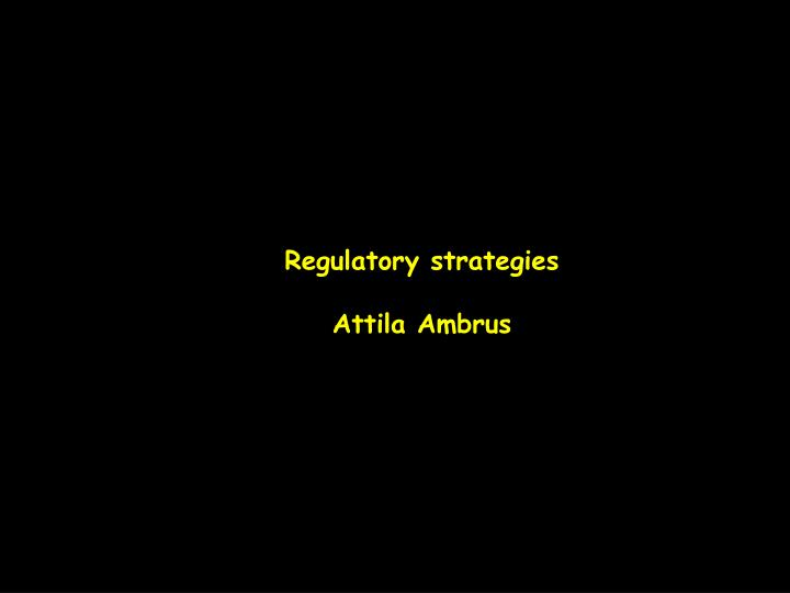 Regulatory strategies