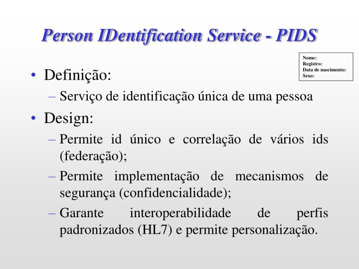 Person IDentification Service - PIDS