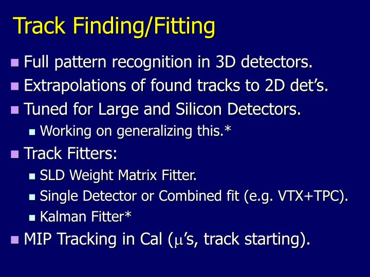Track Finding/Fitting