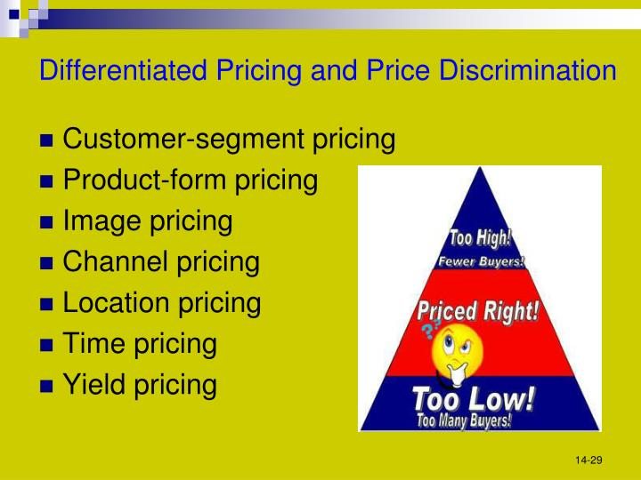 Differentiated Pricing and Price Discrimination