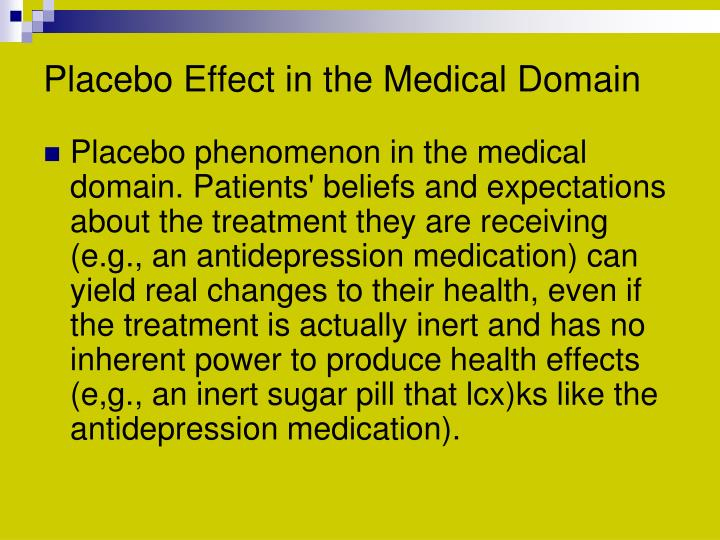 Placebo Effect in the Medical Domain
