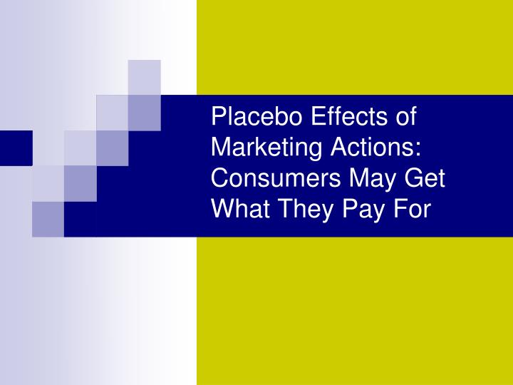 Placebo Effects of Marketing Actions: