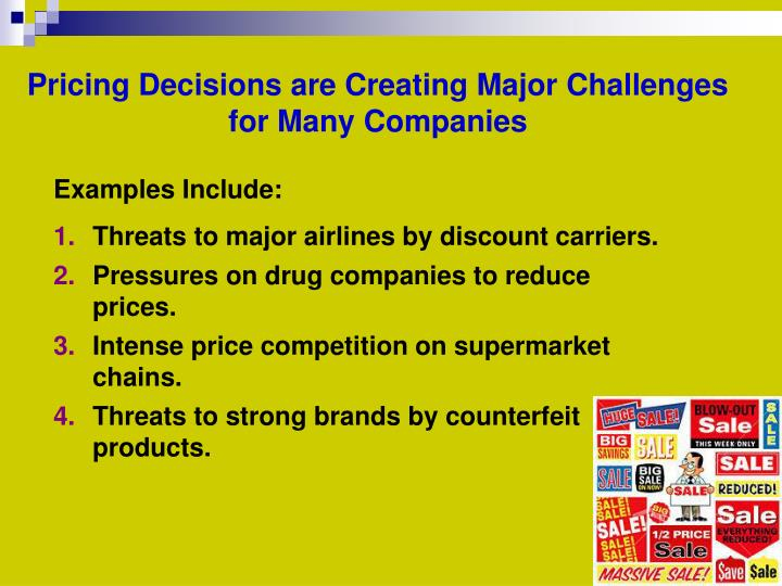 Pricing Decisions are Creating Major Challenges for Many Companies