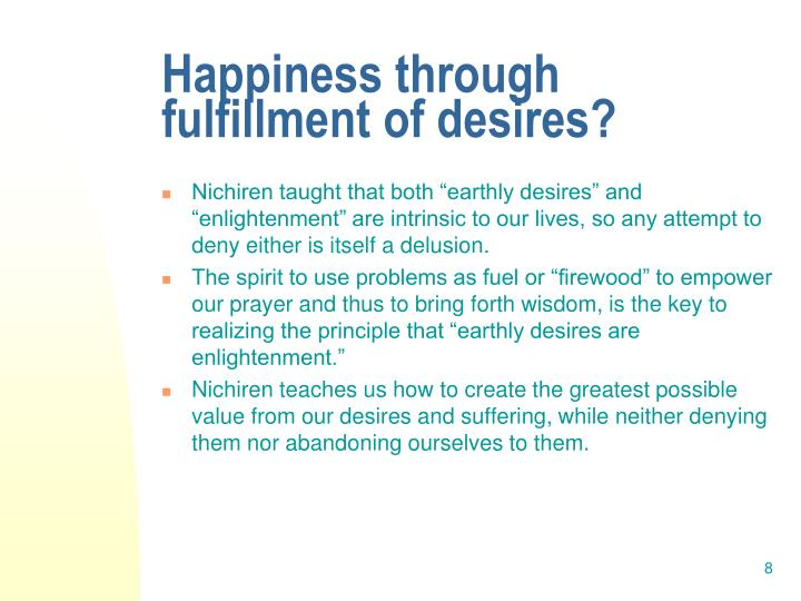 Happiness through fulfillment of desires?