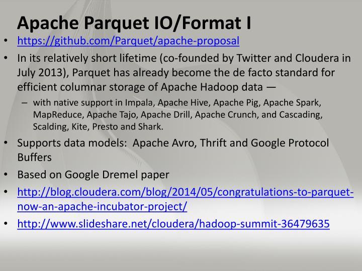 Apache Parquet IO/Format