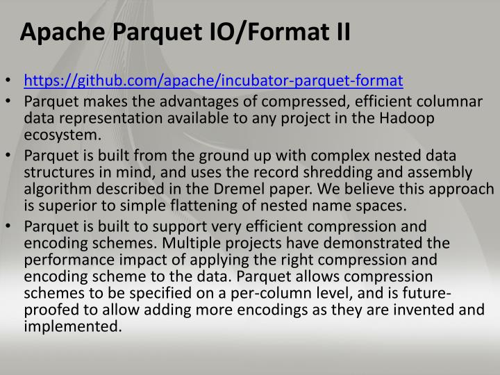 Apache Parquet IO/Format II