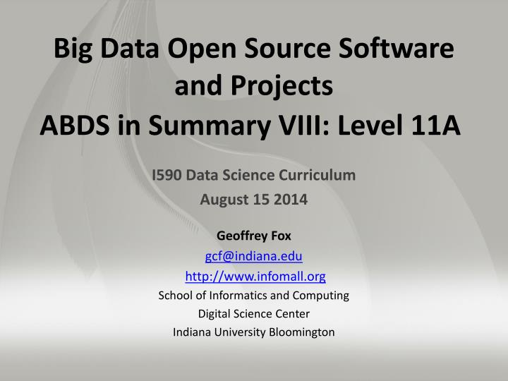 Big data open source software and projects abds in summary viii level 11a