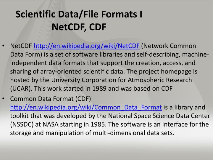 Scientific Data/File Formats I