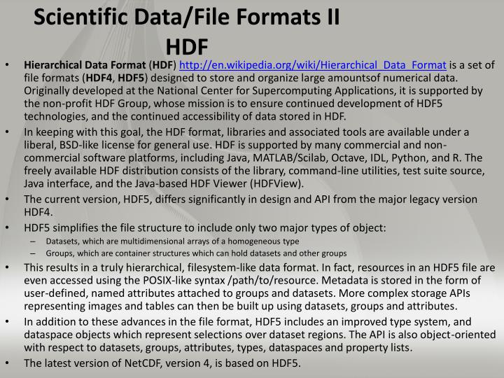 Scientific Data/File Formats II