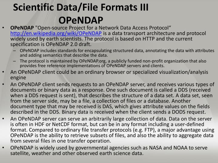 Scientific Data/File Formats III