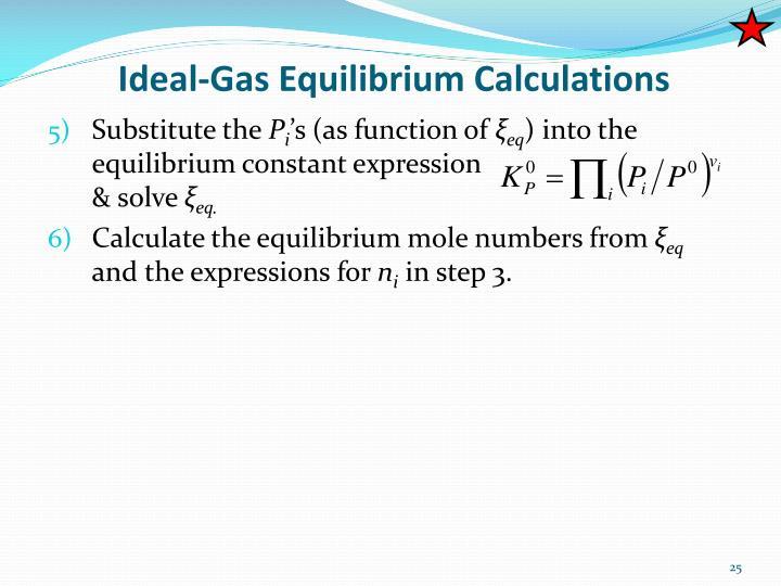 Ideal-Gas Equilibrium Calculations