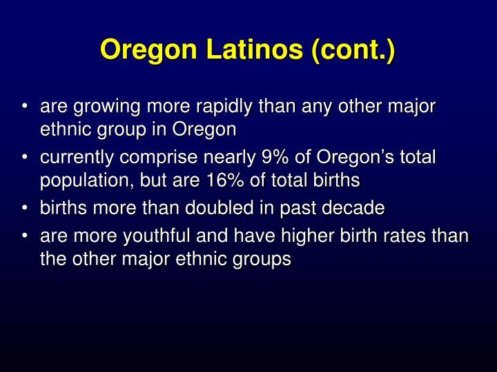 Oregon Latinos (cont.)