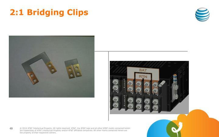 2:1 Bridging Clips