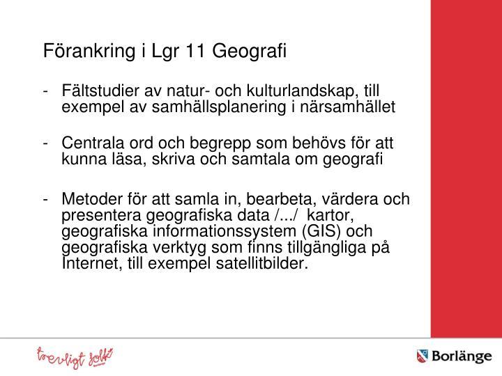 Förankring i Lgr 11 Geografi