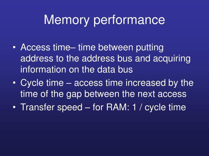 Memory performance
