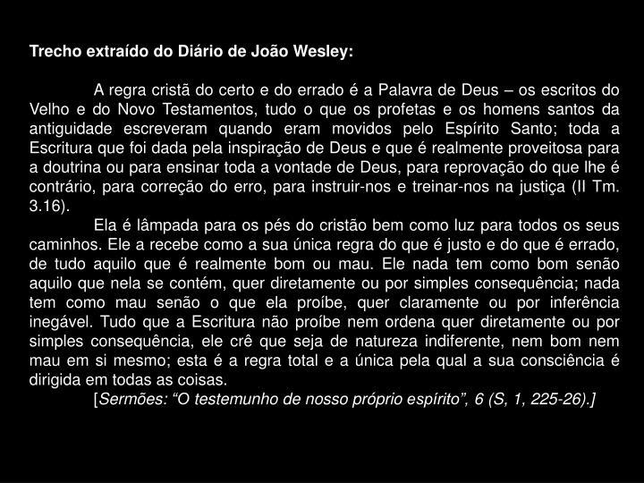 Trecho extraído do Diário de João Wesley: