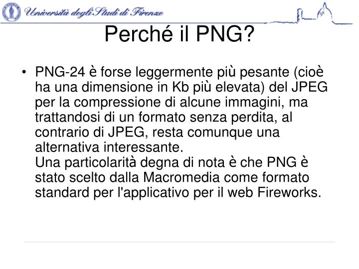 Perché il PNG?