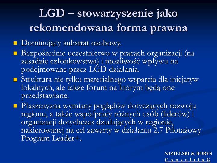 LGD – stowarzyszenie jako rekomendowana forma prawna