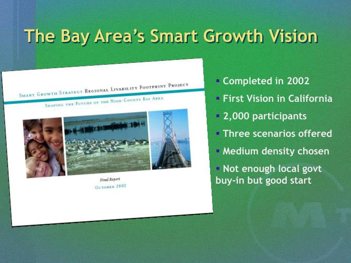 The Bay Area's Smart Growth Vision