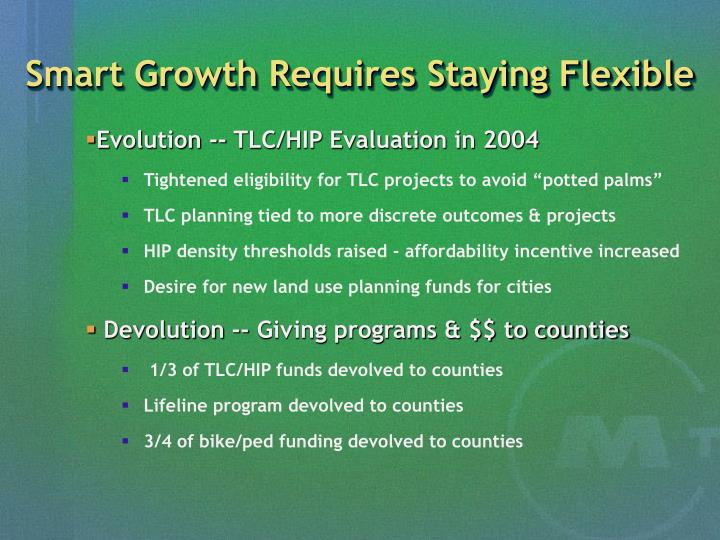 Smart Growth Requires Staying Flexible