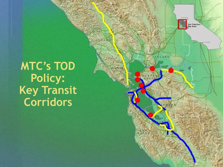 MTC's TOD Policy: