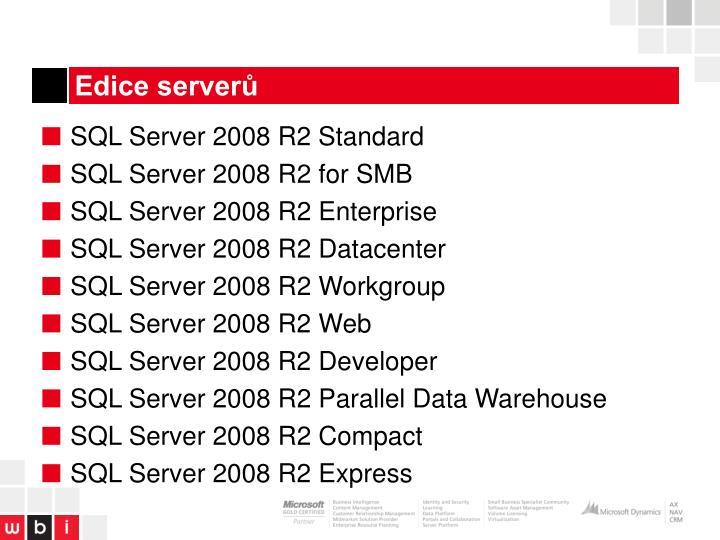 Edice serverů