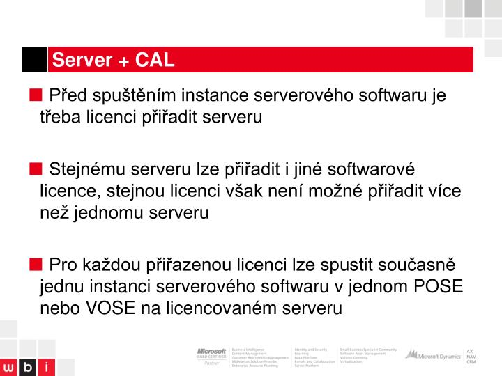 Server + CAL