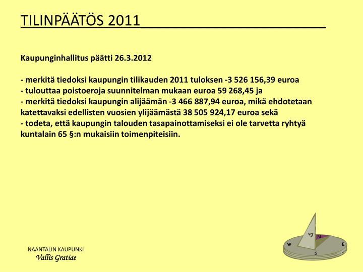 TILINPÄÄTÖS 2011_______________________