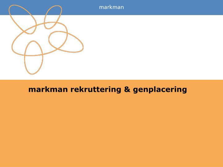markman rekruttering & genplacering