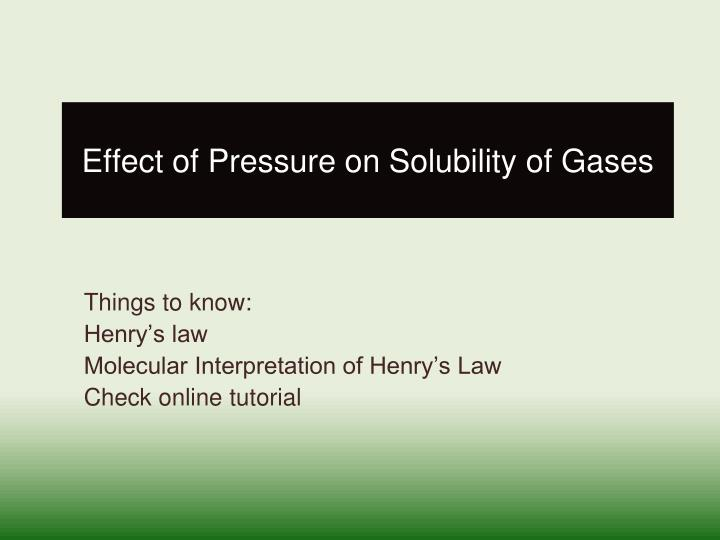 Effect of Pressure on Solubility of Gases