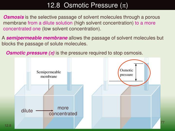 12.8  Osmotic Pressure (