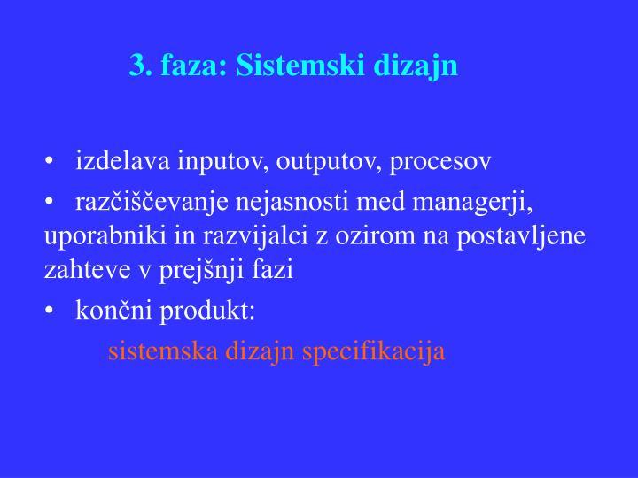 3. faza: Sistemski dizajn