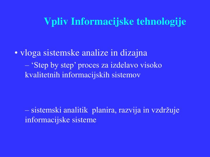 Vpliv Informacijske tehnologije